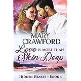 Love is More Than Skin Deep (Hidden Hearts Book 4)