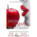 Snow and the Seven Huntsmen (Dark Fantasy Book 1)