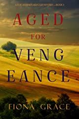 Aged for Vengeance (A Tuscan Vineyard Cozy Mystery—Book 5) Kindle Edition