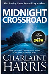 Midnight Crossroad: Now a major new TV series: MIDNIGHT, TEXAS (Midnight Texas Book 1) Kindle Edition
