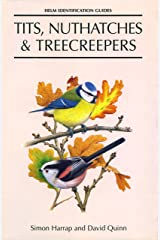 Tits, Nuthatches and Treecreepers (Helm Identification Guides) Kindle Edition