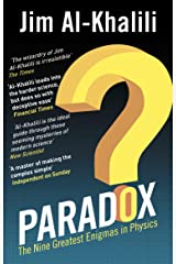 Paradox: The Nine Greatest Enigmas in Physics Kindle Edition