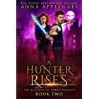A Hunter Rises (The Alliance of Power Duology, Book 2)