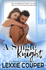 A Single Knight (A Heart of Fame: Stage Right Story Book 2) Kindle Edition