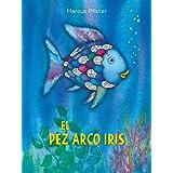 El Pez Arco Iris / Rainbow Fish