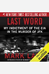 Last Word: My Indictment of the CIA in the Murder of JFK Audible Audiobook