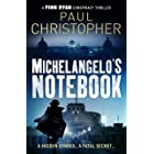Michelangelo's Notebook (The Finn Ryan Conspiracy Thrillers 1)
