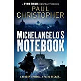 Michelangelo's Notebook (The Finn Ryan Conspiracy Thrillers 1) (English Edition)