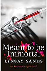 Meant to Be Immortal: Book Thirty-Two (ARGENEAU VAMPIRE) Kindle Edition