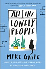 All The Lonely People: From the Author of the Richard & Judy Bestselling Half a World Away Kindle Edition