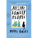 All The Lonely People: From the Author of the Richard & Judy Bestselling Half a World Away