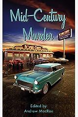 Mid-Century Murder Kindle Edition