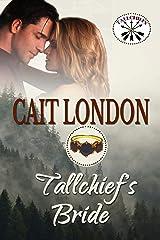 Tallchief's Bride: Tallchief Book 2 Kindle Edition