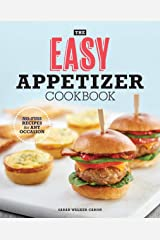 The Easy Appetizer Cookbook: No-Fuss Recipes For Any Occasion Kindle Edition