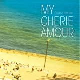 "Couleur cafe ole""My cherie amour"""