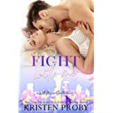 Fight With Me: A With Me In Seattle Novel