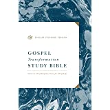 ESV Gospel Transformation Study Bible: Christ in All of Scripture, Grace for All of Life (R)
