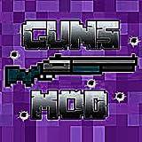 Guns Mods: Best Top Guns Weapon