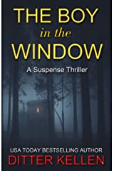 The Boy in the Window: A Suspense Thriller Kindle Edition