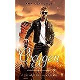 Oxygen: A Rockstar Romance Series