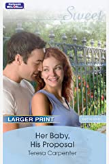 Her Baby, His Proposal (Baby on Board Book 12) Kindle Edition