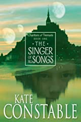 The Singer of All Songs: Book 1 of the Chanters of Tremaris Kindle Edition