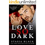 Love So Dark: an Obsessed Romance Dark Duet