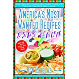 America's Most Wanted Recipes Kids' Menu: Restaurant Favorites Your Family's Pickiest Eaters Will Love (America's Most Wanted