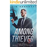 Among Thieves: The Final Micah Reed Thriller