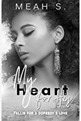 My Heart For His: Fallin For A Dopeboys Love Kindle Edition