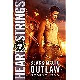 Heart Strings (Black Magic Outlaw Book 3)
