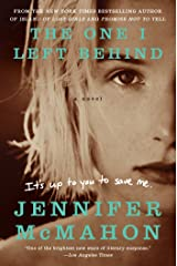 The One I Left Behind: A Novel Kindle Edition