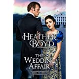 The Wedding Affair (Rebel Hearts Book 1)
