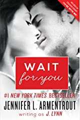 Wait for You Kindle Edition