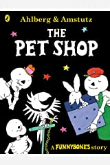 Funnybones: The Pet Shop: A Funnybones Story Kindle Edition