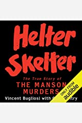 Helter Skelter: The True Story of the Manson Murders Audible Audiobook