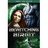 Bewitching Birgit: Zolon Warriors #1 (Magic New Mexico/Zolon Warriors)