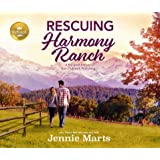 Rescuing Harmony Ranch: A Feel-Good Romance from Hallmark Publishing