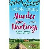 Murder Your Darlings (Sophie Sayers Village Mysteries Book 6)