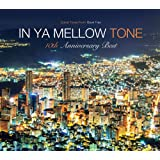 『IN YA MELLOW TONE - GOON TRAX 10th Anniversary Best』