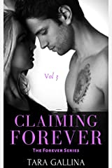 Claiming Forever: Vol 3 (The Forever Series): New adult romance Kindle Edition