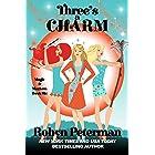 Three's A Charm: Magic and Mayhem Book Six
