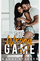 The Wrong Game: A Sports Romance Kindle Edition