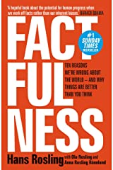 Factfulness: Ten Reasons We're Wrong About The World - And Why Things Are Better Than You Think (English Edition) Kindle版