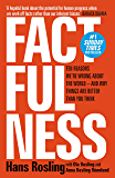 Factfulness: Ten Reasons We're Wrong About The World - And W…