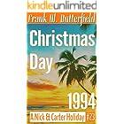 Christmas Day, 1994 (A Nick & Carter Holiday Book 23)
