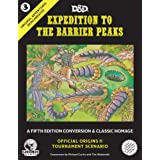 Fifth Edition Original Adventures Reincarnated #3 Expedition to the Barrier Peaks Roleplaying Supplements