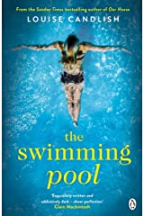 The Swimming Pool: A gripping, twisty suspense from the bestselling author of Our House Kindle Edition