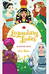 Legendary Ladies Goddess Deck: 58 Goddesses to Empower and Inspire You Cards