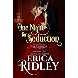 One Night for Seduction: A Regency Romance (Wicked Dukes Club Book 1)
